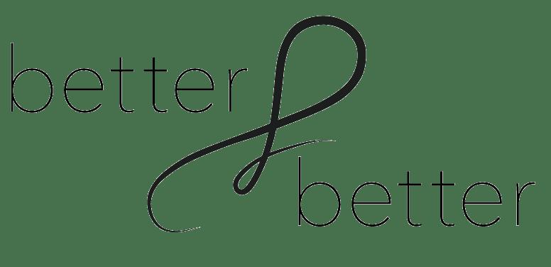 Better & Better | Lifes style blog, kurzy a e-shop